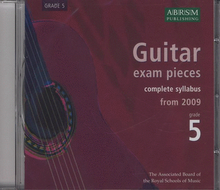 Guitar Exam Pieces 2009 CD, ABRSM Grade 5