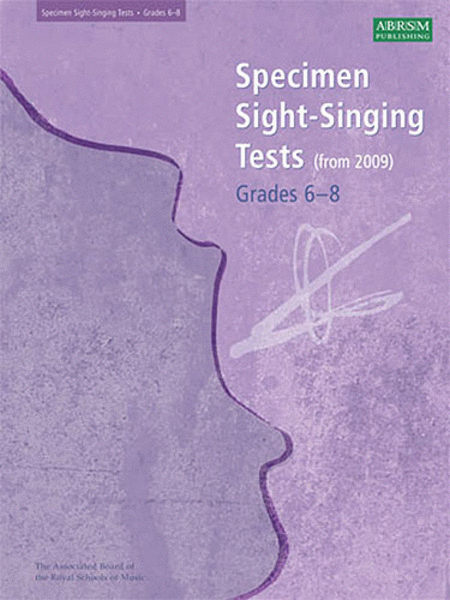 Specimen Sight-Singing Tests, Grades 6-8