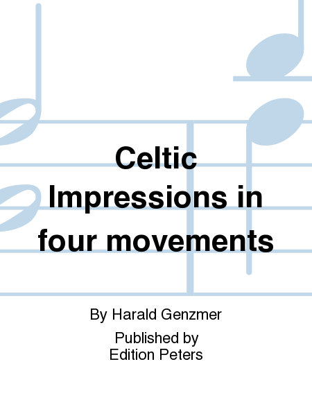 Celtic Impressions in four movements