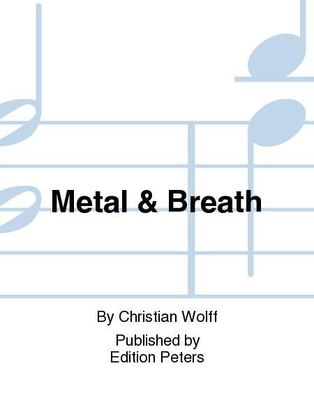 Metal & Breath