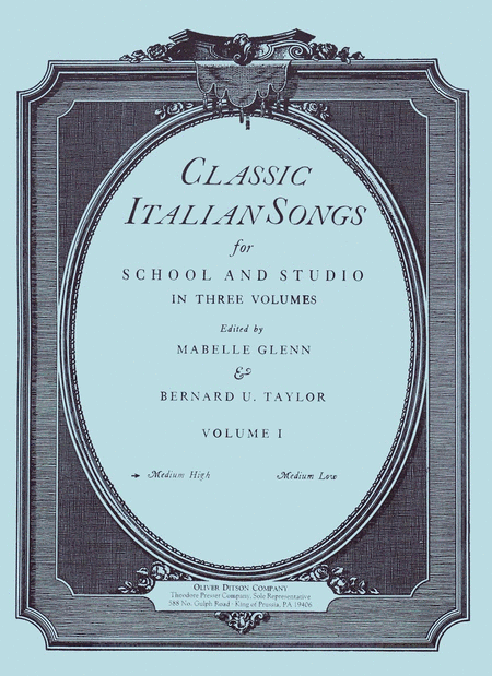 Classic Italian Songs for School and Studio Volume I Medium High