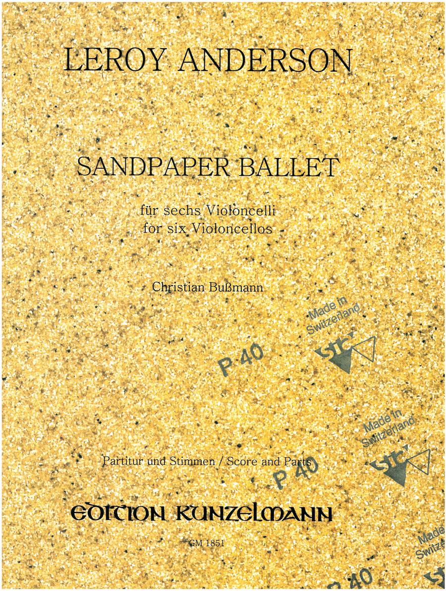 Sandpaper Ballet