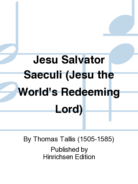 Jesu Salvator Saeculi (Jesu the World's Redeeming Lord)
