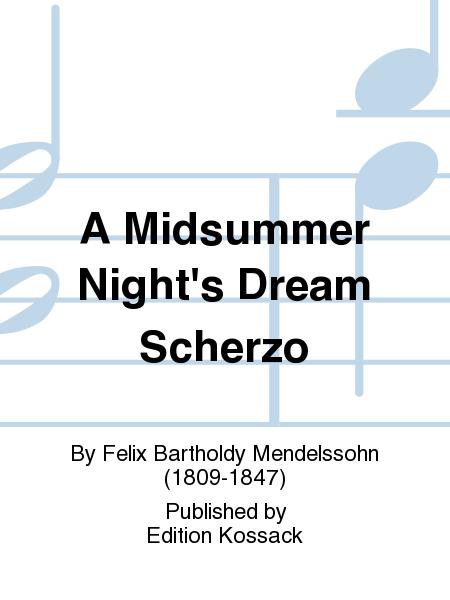 A Midsummer Night's Dream Scherzo