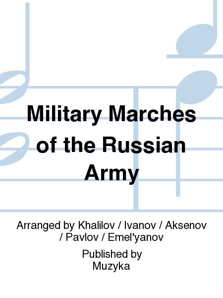Military Marches of the Russian Army
