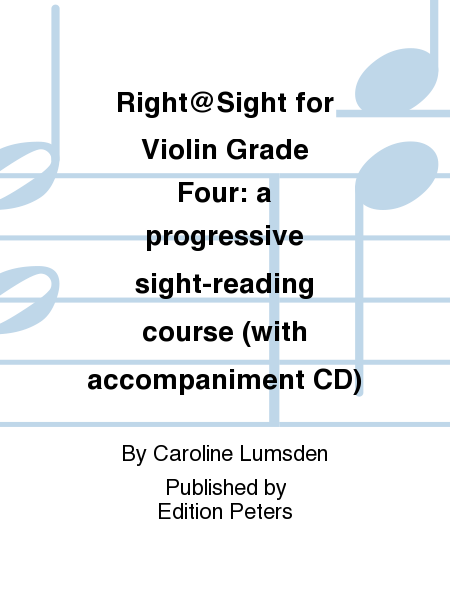 Right@Sight for Violin Grade Four: a progressive sight-reading course (with accompaniment CD)