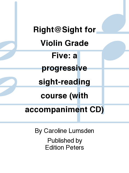 Right@Sight for Violin Grade Five: a progressive sight-reading course (with accompaniment CD)