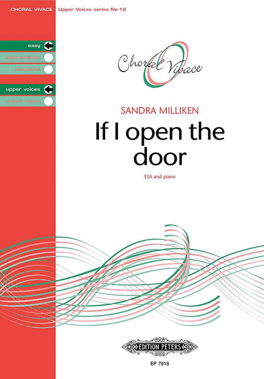 If I open the door