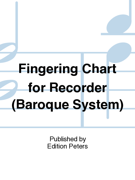 Fingering Chart for Recorder (Baroque System)