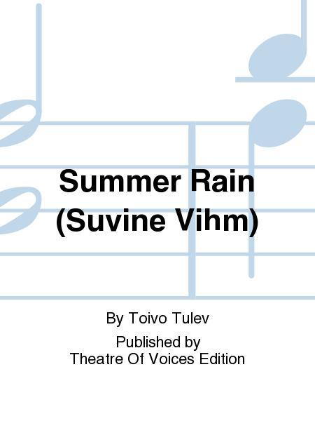 Summer Rain (Suvine Vihm)