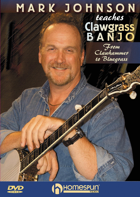 Mark Johnson Teaches Clawgrass Banjo