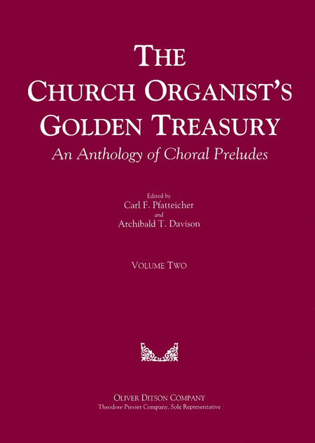 The Church Organist's Golden Treasury An Anthology of Choral Preludes Volume Two