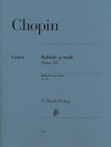 Chopin: Ballade in G Minor Opus 23, Revised Edition