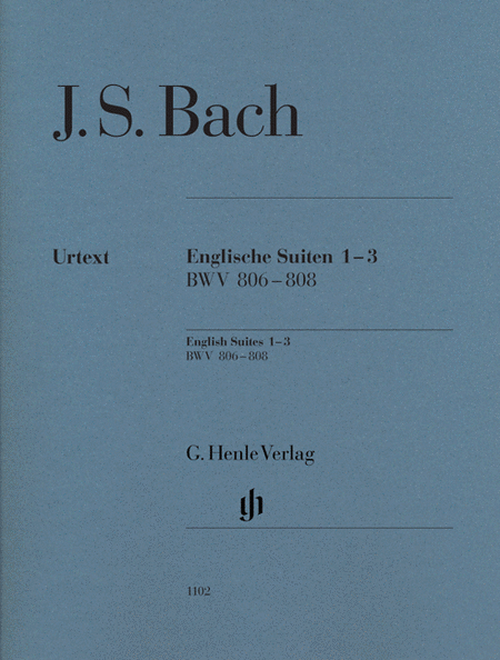 J.S. Bach: English Suites 1-3 BWV 806-808