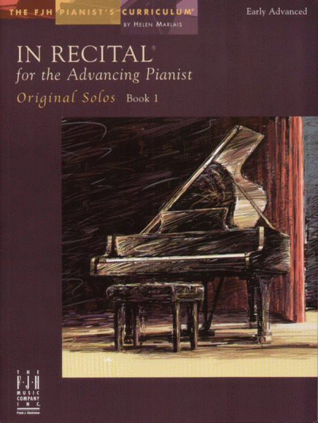 In Recital! for the Advancing Pianist, Original Solos, Book 1