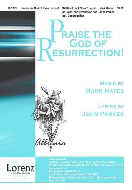 Praise the God of Resurrection!