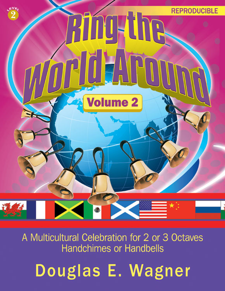 Ring the World Around, Volume 2