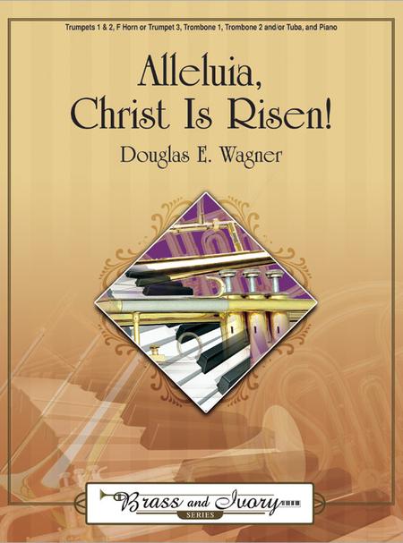 Alleluia, Christ Is Risen!
