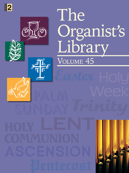 The Organist's Library, Vol. 45