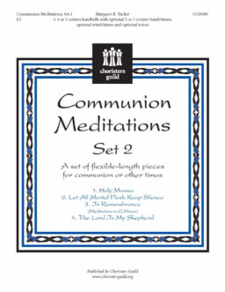 Communion Meditations, Set 2