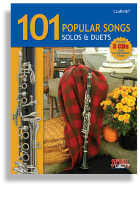 101 Popular Songs for Clarinet * Solos & Duets * with 3 CDs