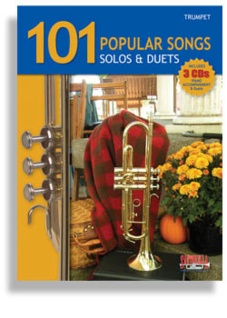 101 Popular Songs for Trumpet * Solos & Duets * with 3 CDs