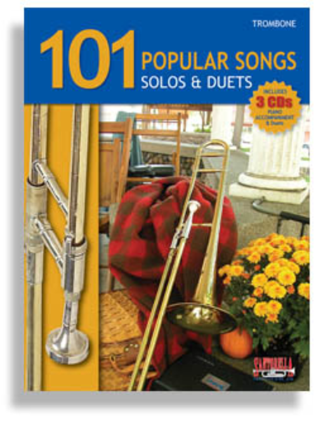 101 Popular Songs for Trombone * Solos & Duets * with 3 CDs