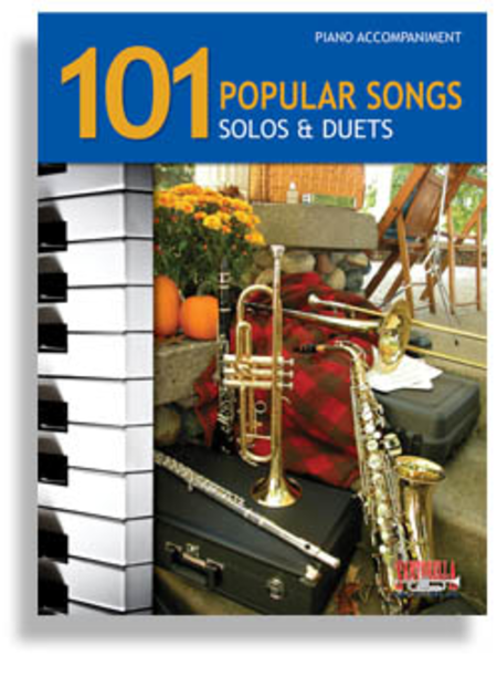 101 Popular Songs for Brass & Reed Instruments * Piano Accompaniment