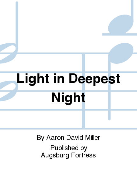 Light in Deepest Night