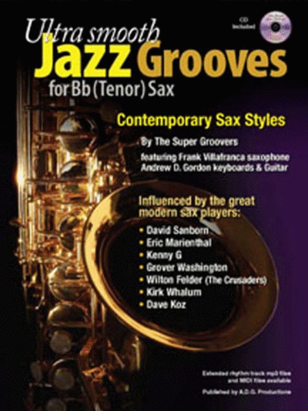 Ultra Smooth Jazz Grooves For Bb tenor saxophone (Book/CD)