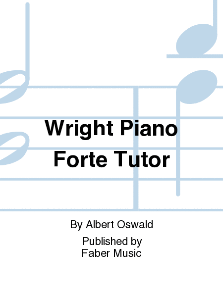 Wright Piano Forte Tutor