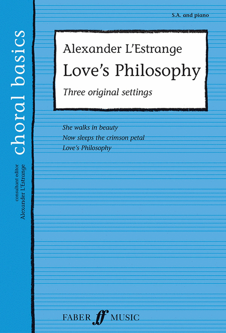 Love's Philosophy: Three Original Settings