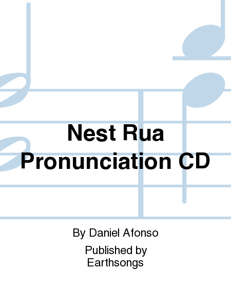 Nest Rua Pronunciation CD