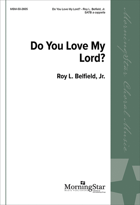 Do You Love My Lord?