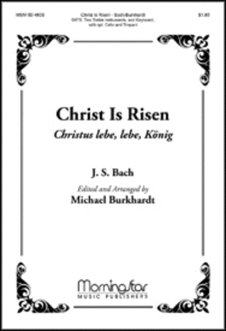 Christ Is Risen: Christus lebe, lebe, Konig (Choral Score)