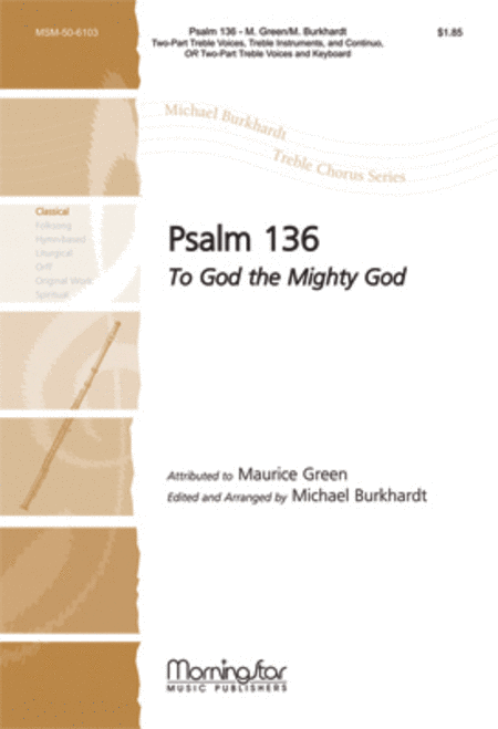 Psalm 136: To God the Mighty God (Choral Score)