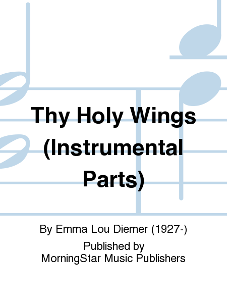 Thy Holy Wings (Instrumental Parts)