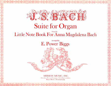 Suite For Organ From the Little Note Book For Anna Magdalena Bach