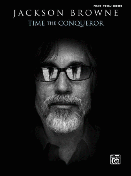 Jackson Browne -- Time the Conqueror