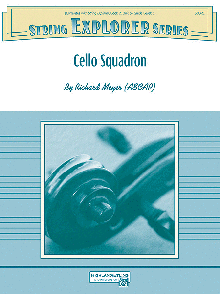Cello Squadron (score only)