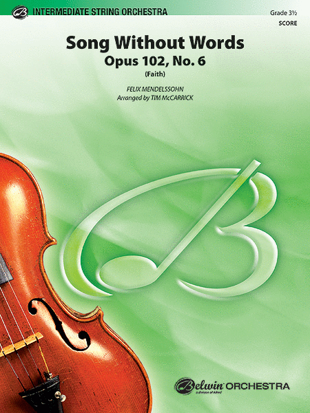 Song Without Words, Opus 102, No. 6 (Faith) (score only)