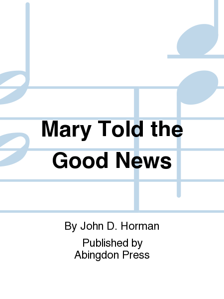 Mary Told the Good News