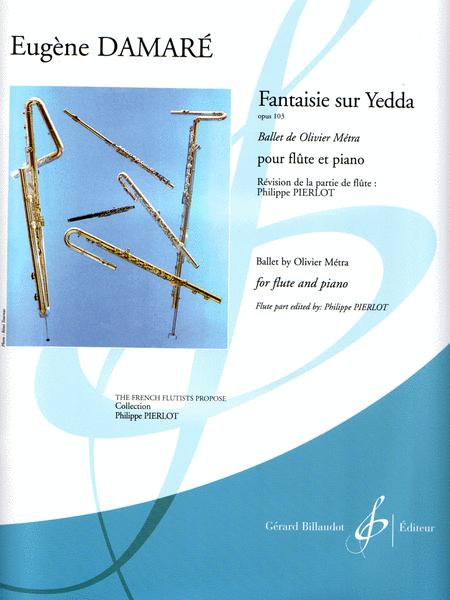 Fantaisie sur Yedda, Op. 103 (Ballet de Olivier Metra)