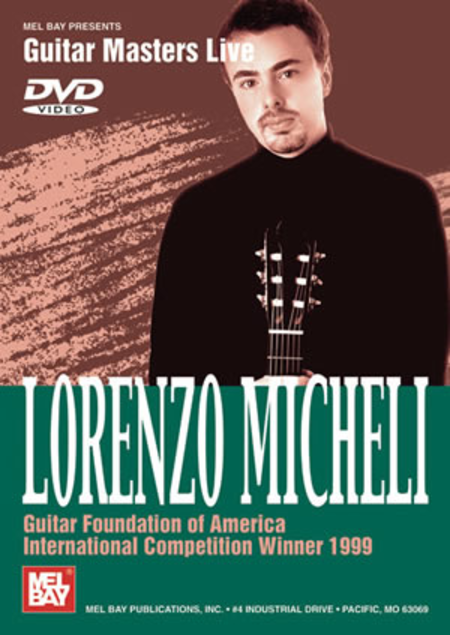 Lorenzo Micheli-Guitar Foundation of Am Intl Competition Wnr 1999