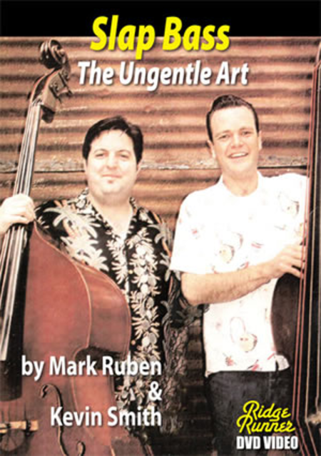 Slap Bass: The Ungentle Art