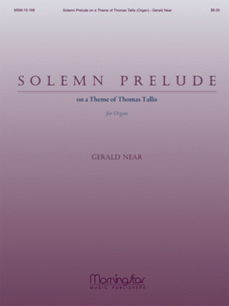 Solemn Prelude on a Theme of Thomas Tallis