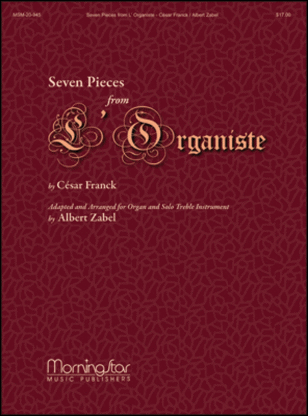 Seven Pieces from L'Organiste: for Solo Instrument and Organ