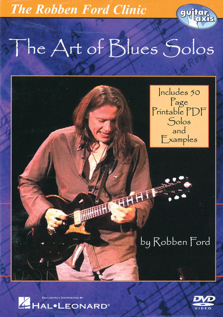 Robben Ford - The Art of Blues Solos