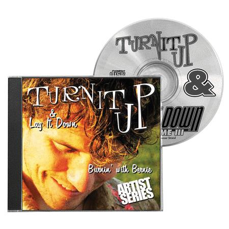 Turn It Up & Lay It Down, Vol. 9 - Burnin' with Bernie
