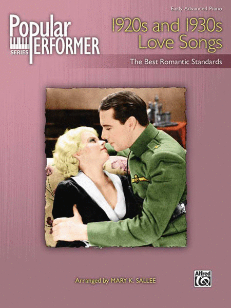 Popular Performer -- 1920s and 1930s Love Songs